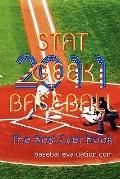 Stat Geek Baseball, the Best Ever Book 2011