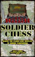 Soldier Chess : Making the Classic Game Relevant to Modern Combat