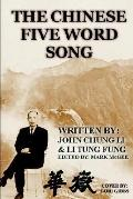 Chinese Five Word Song