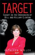 Target In the Crosshairs of Bill And Hillary Clinton