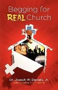 Begging for Real Church