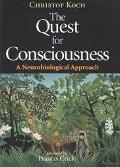 Quest for Consciousness A Neurobiological Approach