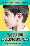 Close the Achievement Gap Simple Strategies That Work
