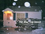 The Blue Top Motel