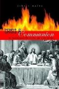 Crisis And Communion The Remythologization Of The Eucharist