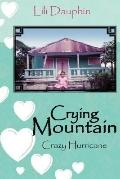 Crying Mountain - Crazy Hurricane
