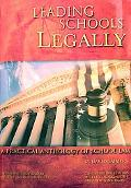 Leading Schools Legally: A practical anthology of school Law