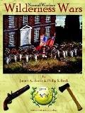 Wilderness Wars: Historical Miniature Rules for Wilderness Warfare in the Eighteenth Century
