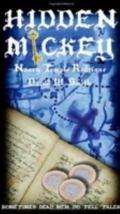 HIDDEN MICKEY - the action-adventure-mystery novel about Walt Disney and Disneyland - Someti...