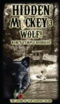 HIDDEN MICKEY 3 Wolf! : The Legend of Tom Sawyer's Island (volume 3)