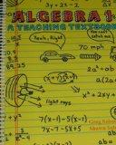 Algebra 1: A Teaching Textbook