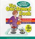 One-Armed Cook A Kitchen Survival Guide For New Parents