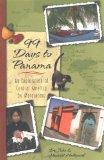 99 Days to Panama: An Exploration of Central America by Motorhome, How A Couple and Their Do...