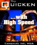 Using Quicken With High Speed