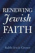 Renewing Jewish Faith