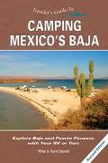 Traveler's Guide to Camping Mexico's Baja Explore Baja and Puerto Penasco With Your Rv or Tent