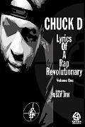 Chuck D Lyrics of a Rap Revolutionary