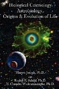 Cosmology, Astrobiology and the Origins & Evolution of Life