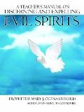 Teacher's Manual on Discerning and Expelling Evil Spirits