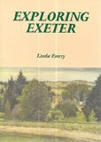 Exploring Exeter : A Typical English Village on the Great Southern Line