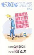 Working Daze Managers And Other Unnatural Disasters