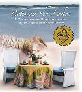 Between the Lakes: A Junior League of Saginaw Valley Cookbook