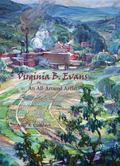 Virginia B. Evans, an All-Around Artist
