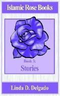 Islamic Rose Books : Stories
