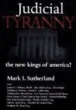 Judicial Tyranny: The New Kings of America?