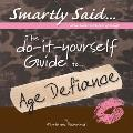 DIY Guide to Age Defiance