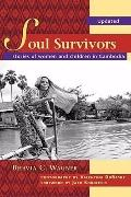 Soul Survivors: Stories of Women and Children in Cambodia