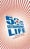 Guide for Living 50 Tips for an Extraordinary Life