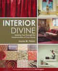 Interior Divine Walking You Through the Transformation of Your Home