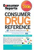Consumer Drug Reference 2006 - Consumer Reports - Hardcover