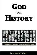 God and History : The Dialectical Tension of Faith and History in Modern Thought