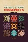 Collective Leadership Storybook : Weaving Strong Communities