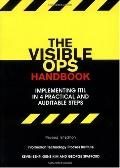 Visible Ops Handbook Implementing ITIL in 4 Practical and Auditable Steps