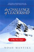 Challenge Of Leadership Is There Not A Cause?