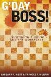 G'day Boss!: Australian Culture and the Workplace