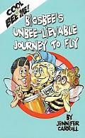 Cool 2 Bee Me! Bigsbee's Unbee-lievable Journey