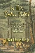In This Small Place