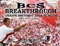 BCS Breakthrough: Utah's Historic 2004 Season