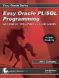 Easy Oracle Pl/sql Programming Get Started Fast With Working Pl/sql Code Examples