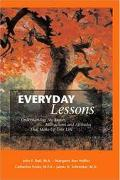 Everyday Lessons Understanding The Events, Interactions And Attitudes That Make Up Your Life