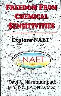 Freedom from Chemical Sensitivities: Explore Naet (Nambudripad's Allergy Elimination Techniq...