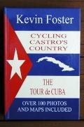 Cycling Castro's Country: The Tour de Cuba Book Three