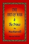 Art of War &the Prince by Machiavelli