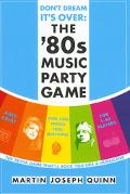 Don't Dream It's Over The '80s Music Party Game