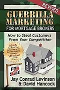Guerrilla Marketing For Mortgage Brokers How To Steal Customers From Your Competition