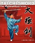 Tai Chi Sword The 32 Simplified Forms